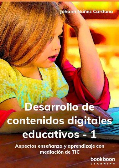 Desarrollo de contenidos digitales educativos - 1