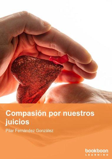 Compasión por nuestros juicios