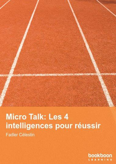 Micro Talk: Les 4 intelligences pour réussir