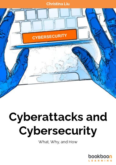 Cyberattacks and Cybersecurity