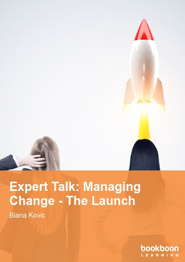 Expert Talk: Managing Change - The Launch