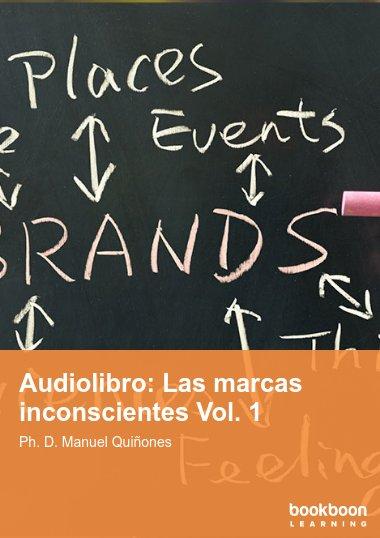 Audiolibro: Las marcas inconscientes Vol. 1