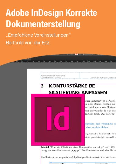 Adobe InDesign Korrekte Dokumenterstellung