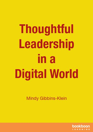 Thoughtful Leadership in a Digital World