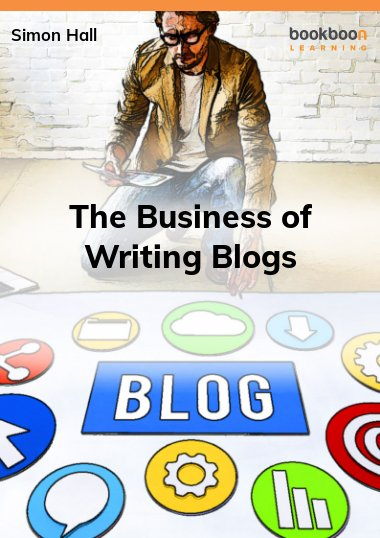 The Business of Writing Blogs