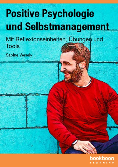 Positive Psychologie und Selbstmanagement