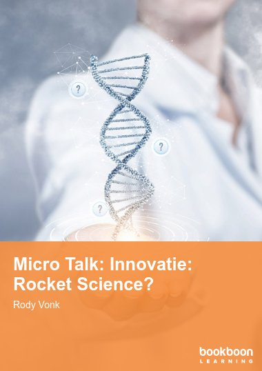 Micro Talk: Innovatie: Rocket Science?