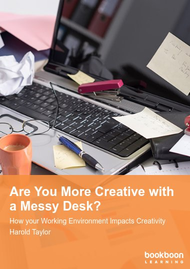 Are You More Creative with a Messy Desk?