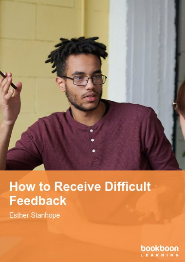 How to Receive Difficult Feedback