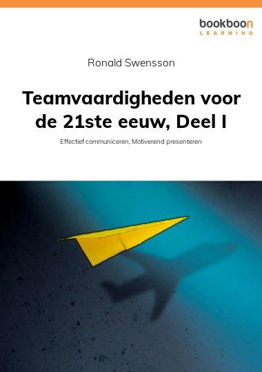 Teamvaardigheden voor de 21ste eeuw, Deel I