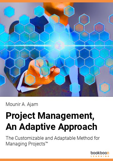 Project Management, An Adaptive Approach
