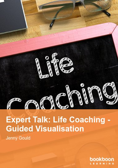 Expert Talk: Life Coaching - Guided Visualisation