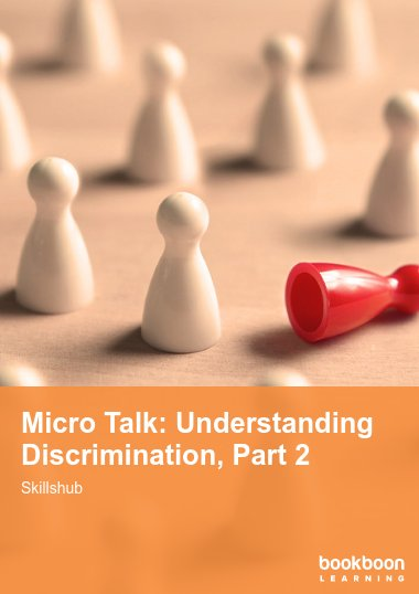 Micro Talk: Understanding Discrimination, Part 2
