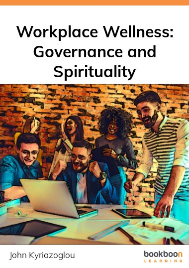Workplace Wellness: Governance and Spirituality