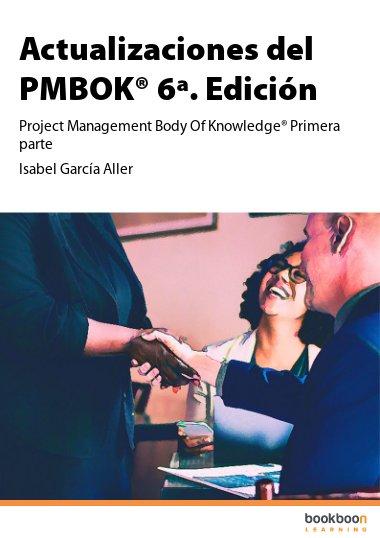 Actualizaciones del PMBOK® 6ª. Edición