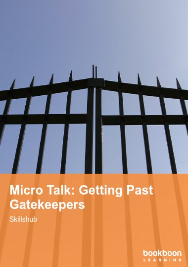 Micro Talk: Getting Past Gatekeepers