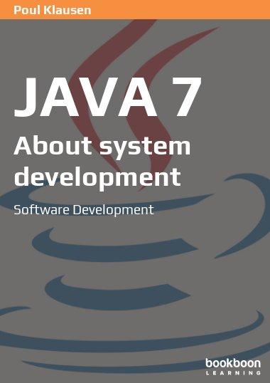 Java 7: About system development
