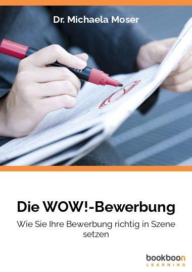 Die WOW!-Bewerbung