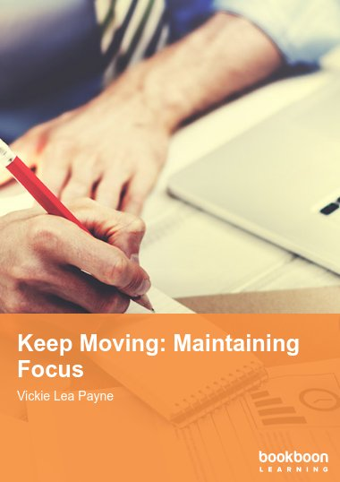 Keep Moving: Maintaining Focus