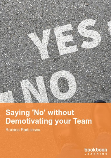 Saying 'No' without Demotivating your Team
