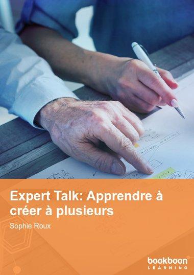 Expert Talk: Apprendre à créer à plusieurs