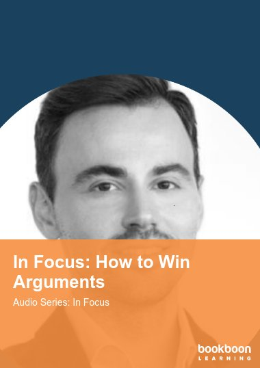 In Focus: How to Win Arguments