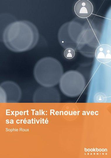 Expert Talk: Renouer avec sa créativité
