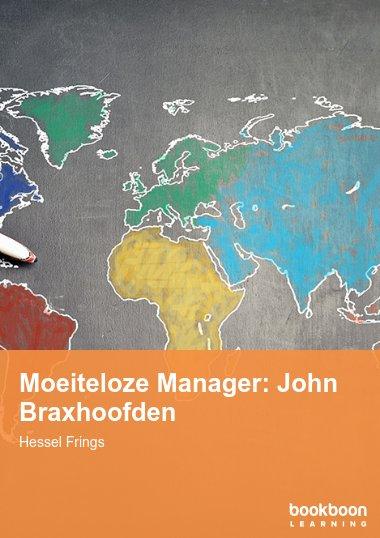 Moeiteloze Manager: John Braxhoofden