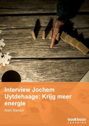 Interview Jochem Uytdehaage: Krijg meer energie