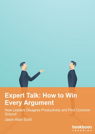 Expert Talk: How to Win Every Argument