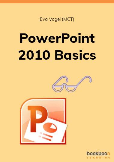 PowerPoint 2010 Basics