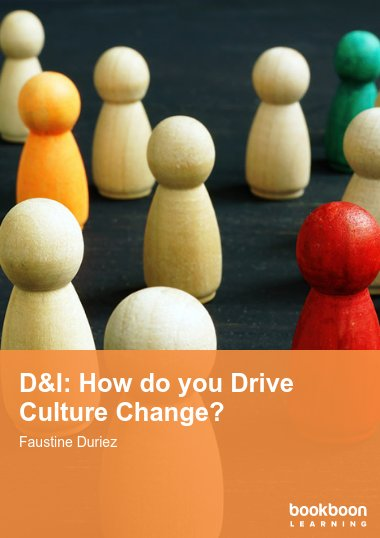 D&I: How do you Drive Culture Change?