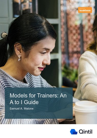 Models for Trainers: An A to I Guide