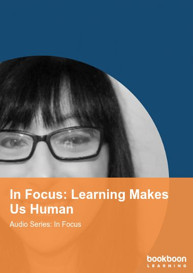 In Focus: Learning Makes Us Human
