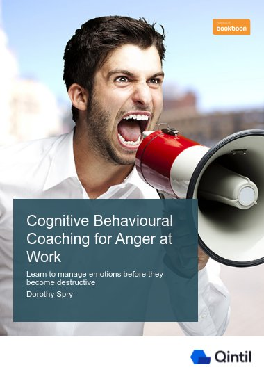 Cognitive Behavioural Coaching for Anger at Work