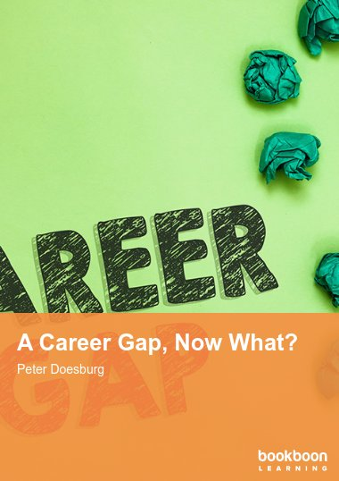 A Career Gap, Now What?