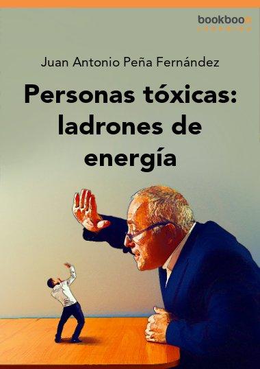 Personas tóxicas: ladrones de energía