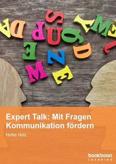 Expert Talk: Mit Fragen Kommunikation fördern