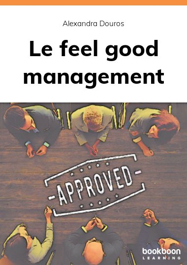 Le feel good management