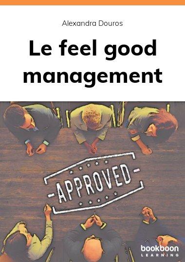 Le feel good management
