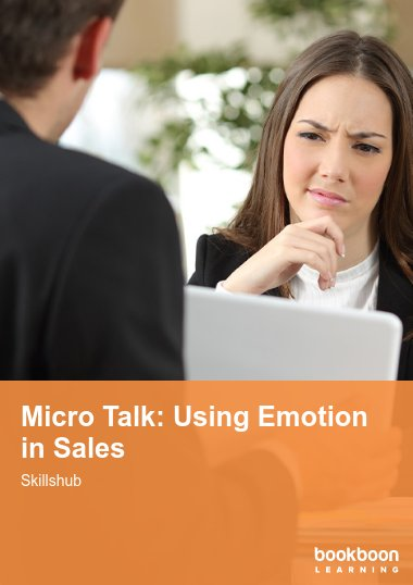 Micro Talk: Using Emotion in Sales