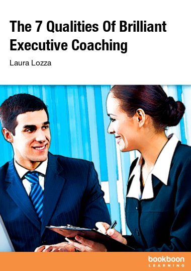 The 7 Qualities Of Brilliant Executive Coaching