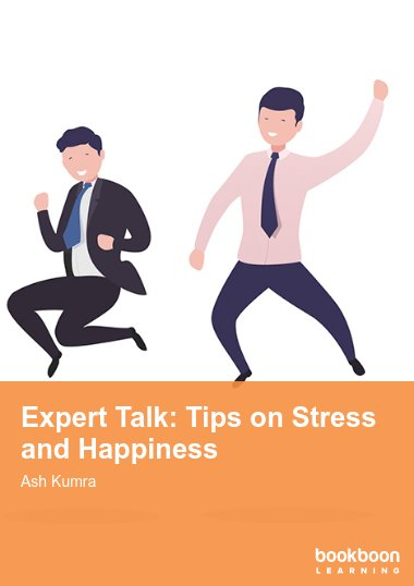 Expert Talk: Tips on Stress and Happiness