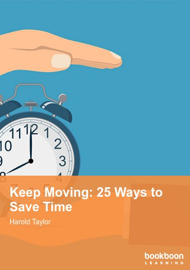Keep Moving: 25 Ways to Save Time