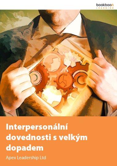 Interpersonální dovednosti s velkým dopadem