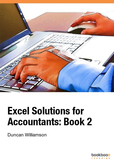 Excel Solutions for Accountants: Book 2
