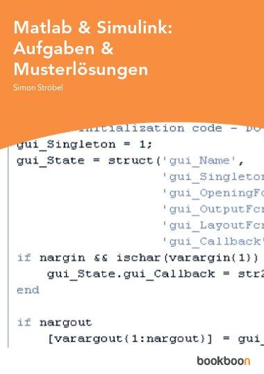Matlab & Simulink: Aufgaben & Musterlösungen