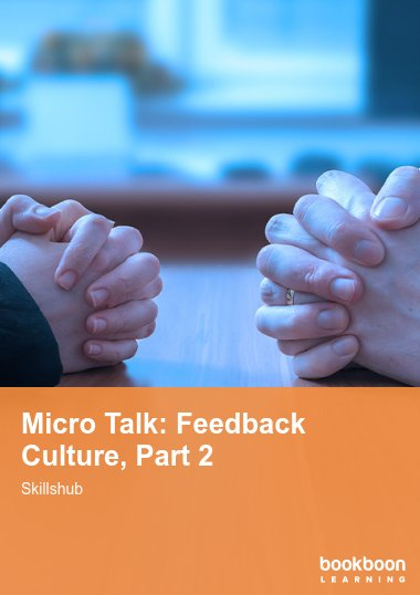 Micro Talk: Feedback Culture, Part 2