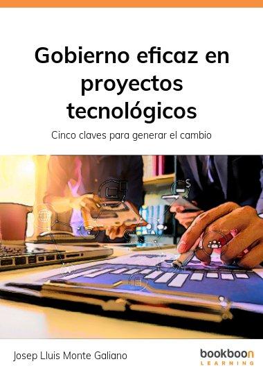 Gobierno eficaz en proyectos tecnológicos
