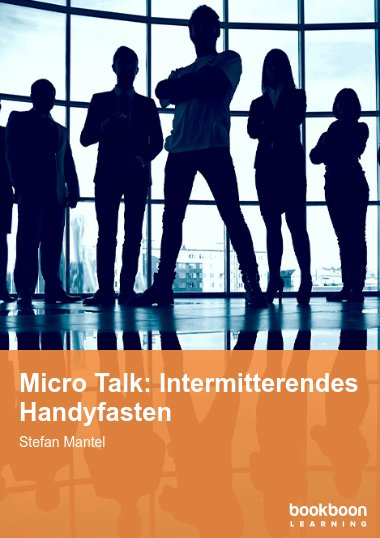 Micro Talk: Intermitterendes Handyfasten